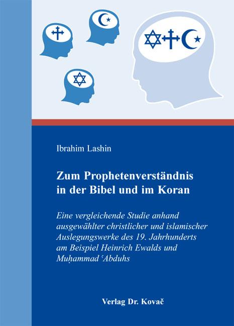 Cover: Zum Prophetenverständnis in der Bibel und im Koran