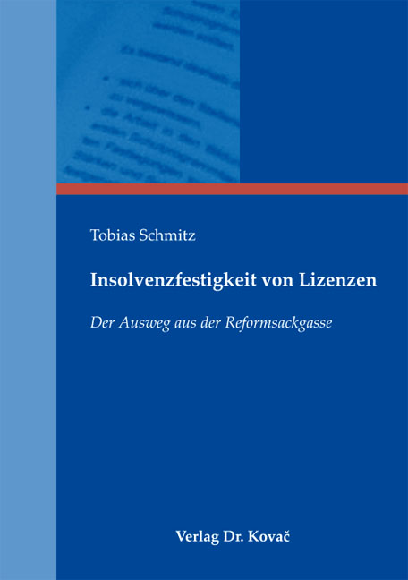 Cover: Insolvenzfestigkeit von Lizenzen