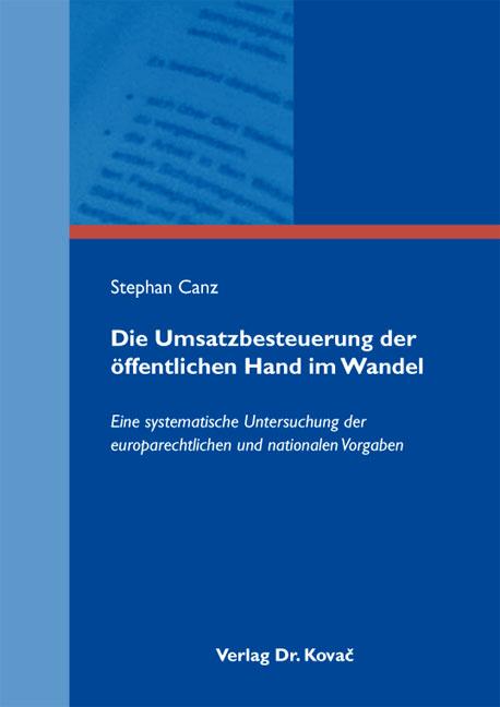 Cover: Die Umsatzbesteuerung der öffentlichen Hand im Wandel