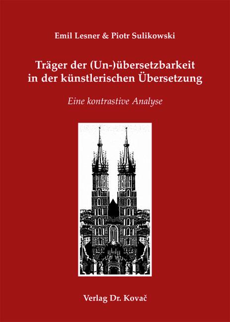 Cover: Träger der (Un-)übersetzbarkeit in der künstlerischen Übersetzung