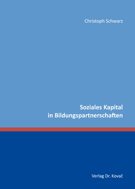 Cover: Soziales Kapital in Bildungspartnerschaften