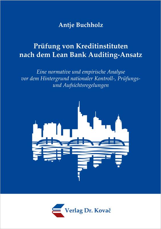 Cover: Prüfung von Kreditinstituten nach dem Lean Bank Auditing-Ansatz