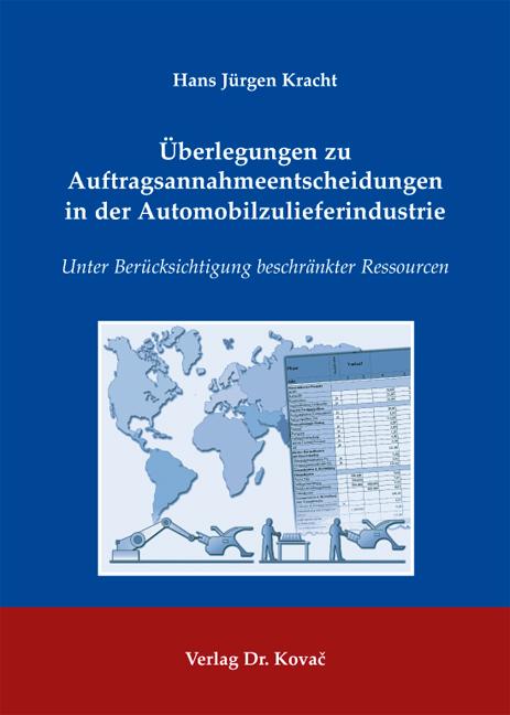 Cover: Überlegungen zu Auftragsannahmeentscheidungen in der Automobilzulieferindustrie