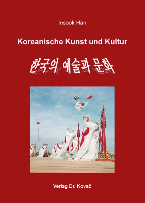 Cover: Koreanische Kunst und Kultur