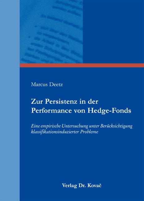 Cover: Zur Persistenz in der Performance von Hedge-Fonds