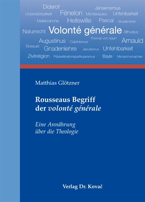 Cover: Rousseaus Begriff der volonté générale