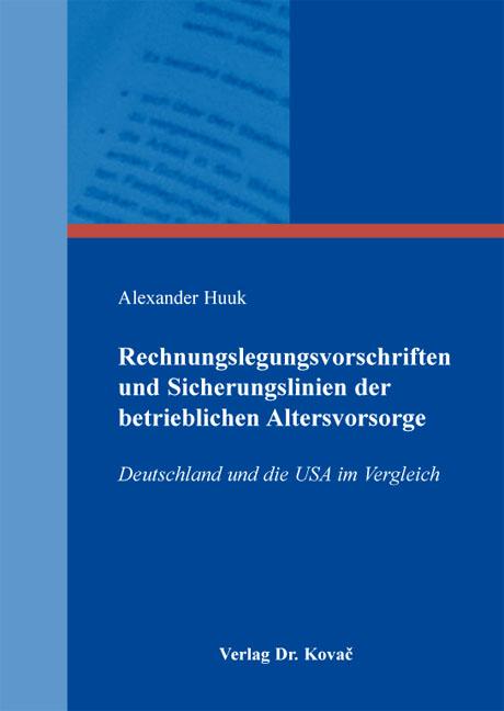 Cover: Rechnungslegungsvorschriften und Sicherungslinien der betrieblichen Altersvorsorge