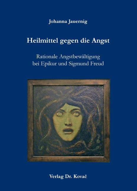 Cover: Heilmittel gegen die Angst