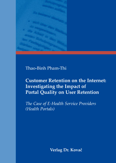 Cover: Customer Retention on the Internet: Investigating the Impact of Portal Quality on User Retention