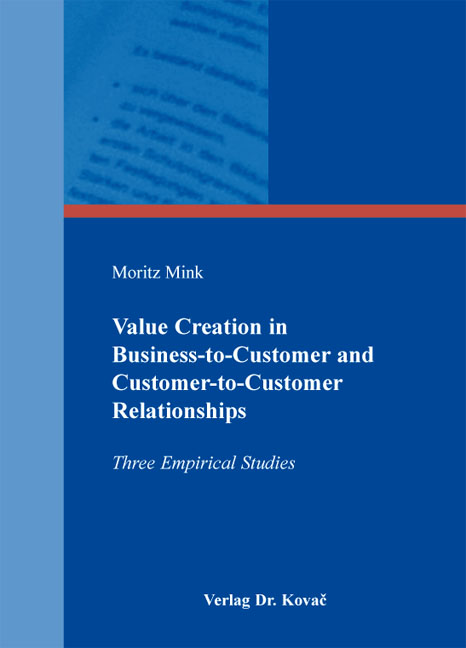 Cover: Value Creation in Business-to-Customer and Customer-to-Customer Relationships