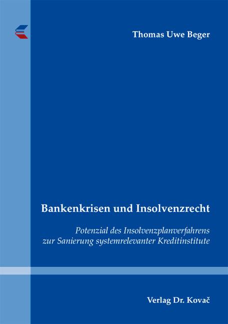 Cover: Bankenkrisen und Insolvenzrecht