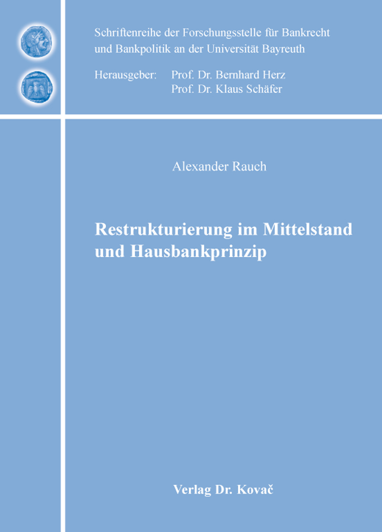 Cover: Restrukturierung im Mittelstand und Hausbankprinzip