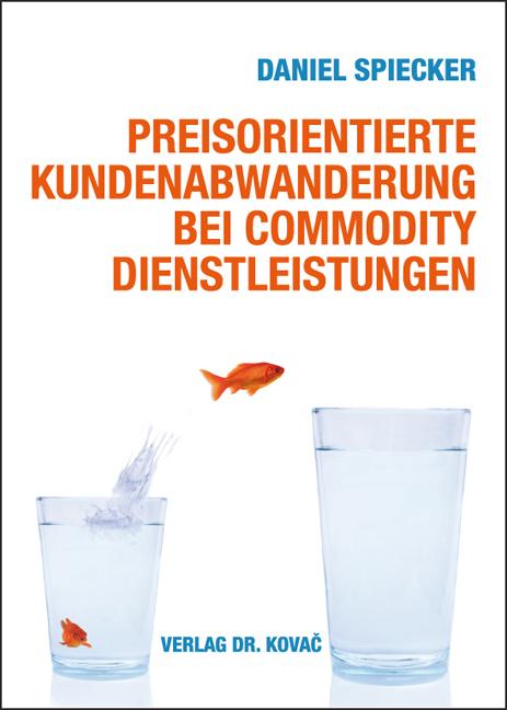 Cover: Preisorientierte Kundenabwanderung bei Commodity Dienstleistungen