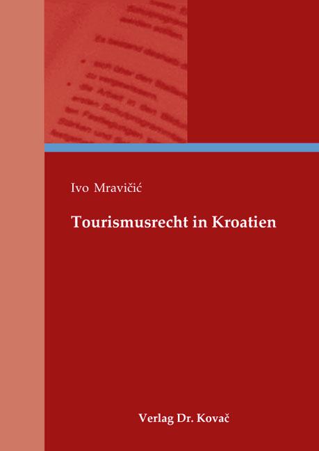 Cover: Tourismusrecht in Kroatien