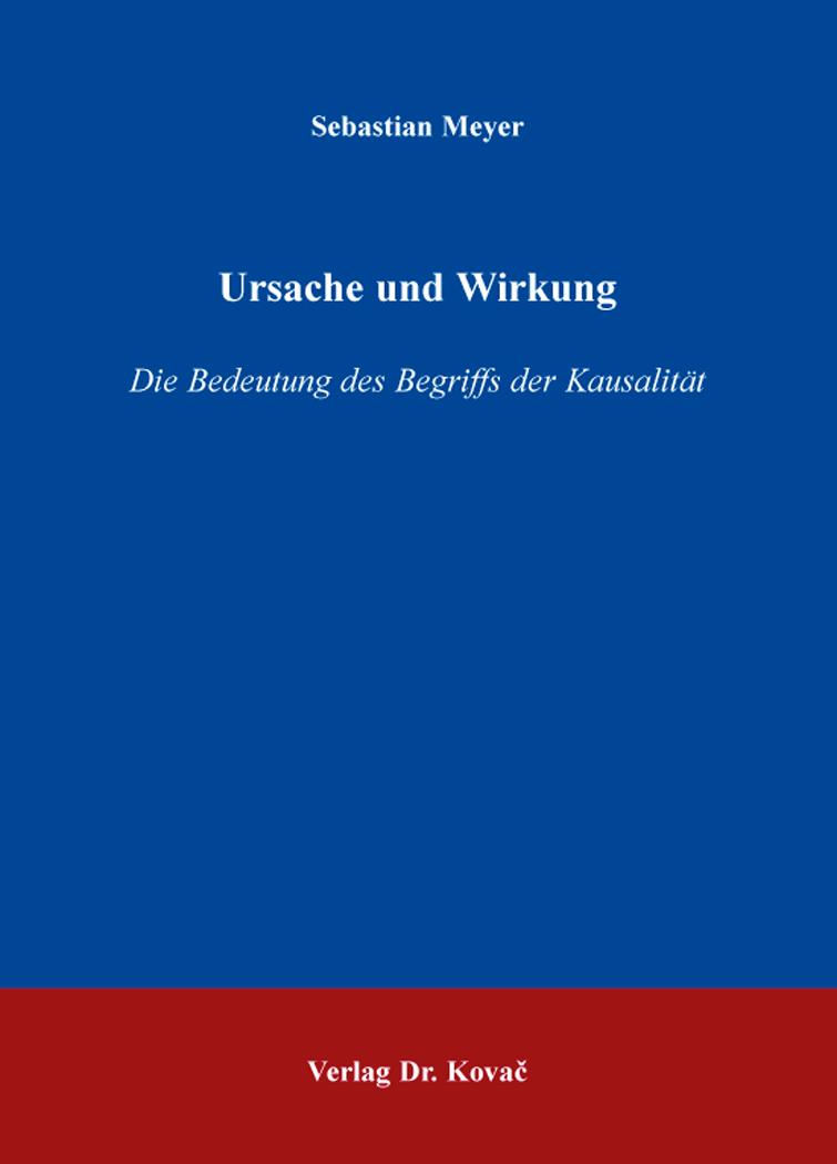 Cover: Ursache und Wirkung