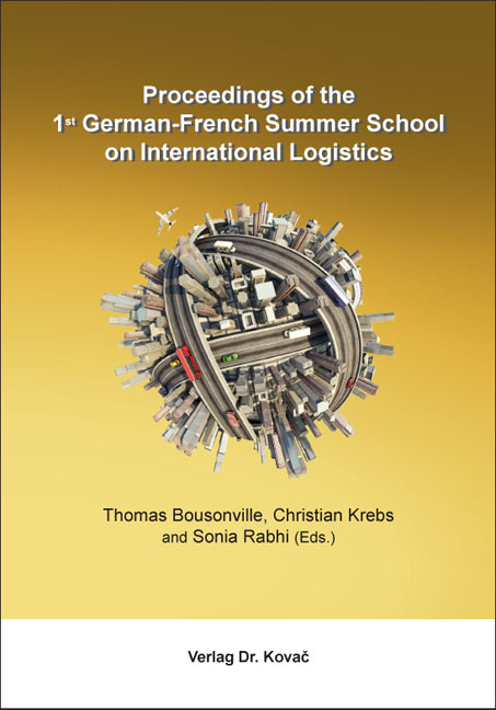 Cover: Proceedings of the 1st German-French Summer School on International Logistics