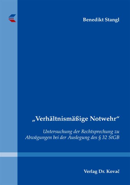 "Cover: ""Verhältnismäßige Notwehr"""