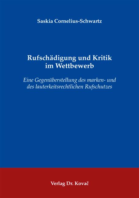 Cover: Rufschädigung und Kritik im Wettbewerb