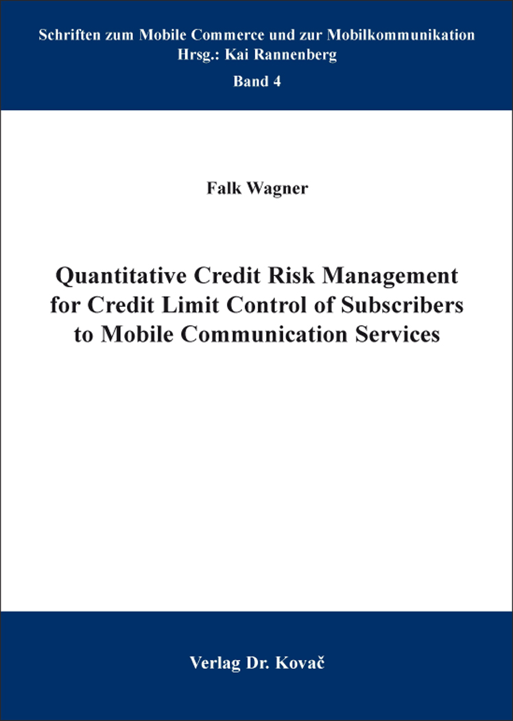 Cover: Quantitative Credit Risk Management for Credit Limit Control of Subscribers to Mobile Communication Services