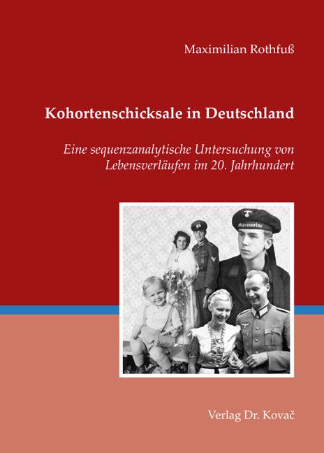 Cover: Kohortenschicksale in Deutschland