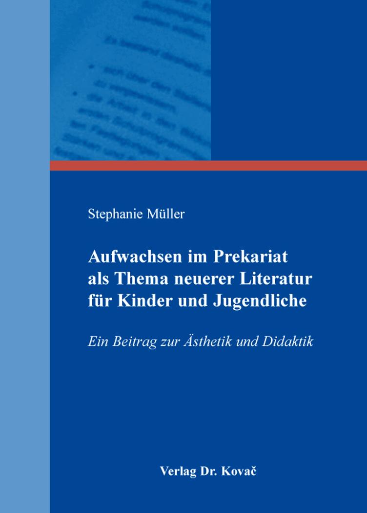 Cover: Aufwachsen im Prekariat als Thema neuerer Literatur für Kinder und Jugendliche