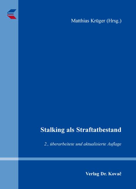 Cover: Stalking als Straftatbestand