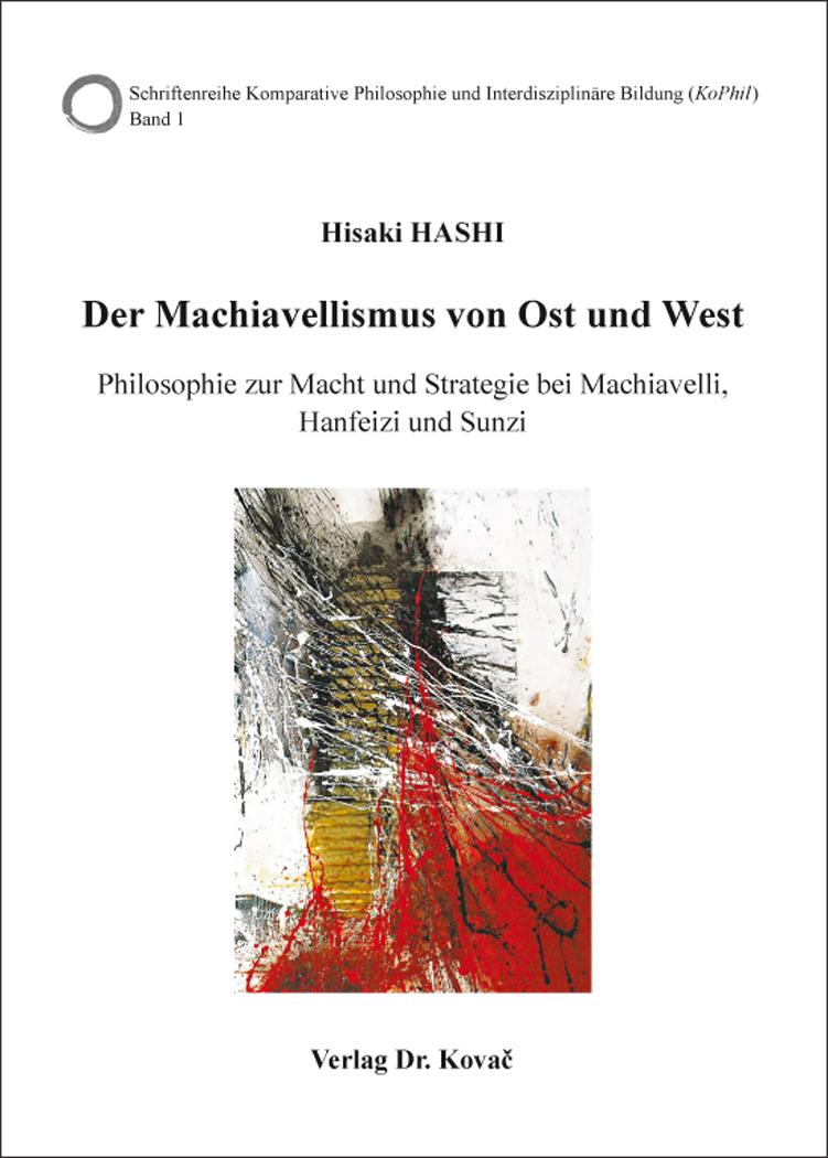 Cover: Der Machiavellismus von Ost und West