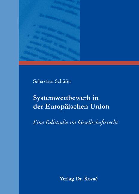 Cover: Systemwettbewerb in der Europäischen Union