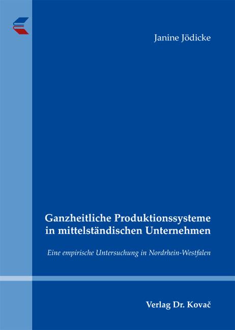 Cover: Ganzheitliche Produktionssysteme in mittelständischen Unternehmen