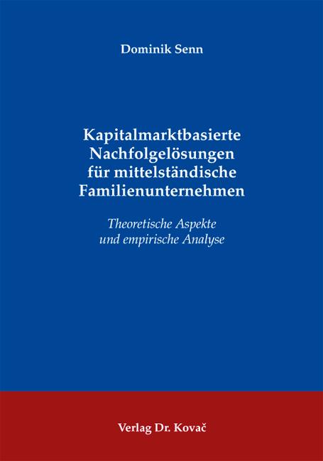 Cover: Kapitalmarktbasierte Nachfolgelösungen für mittelständische Familienunternehmen