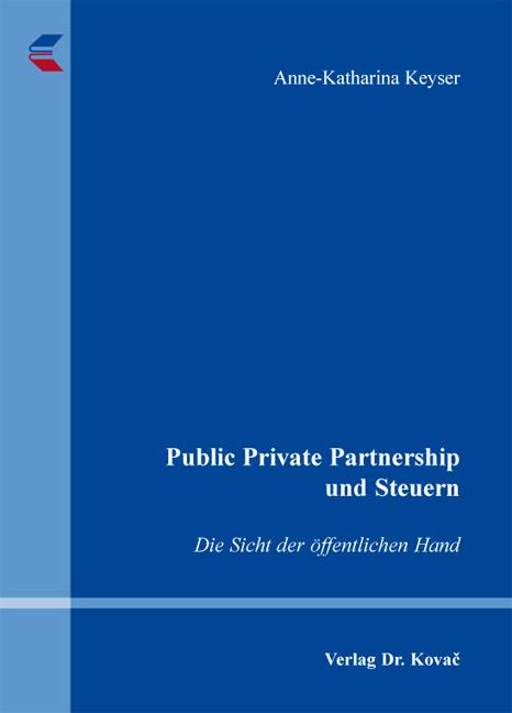 Cover: Public Private Partnership und Steuern