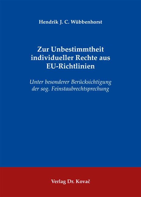 Cover: Zur Unbestimmtheit individueller Rechte aus EU-Richtlinien