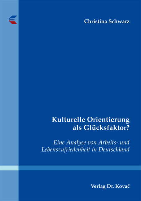 Cover: Kulturelle Orientierung als Glücksfaktor?