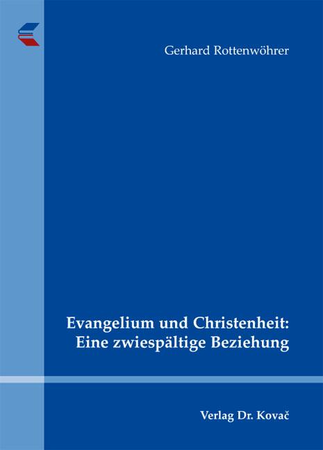 Cover: Evangelium und Christenheit: Eine zwiespältige Beziehung