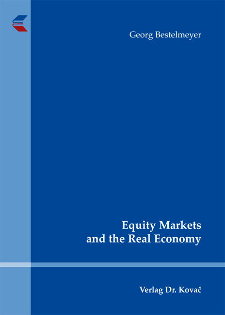 Cover: Equity Markets and the Real Economy