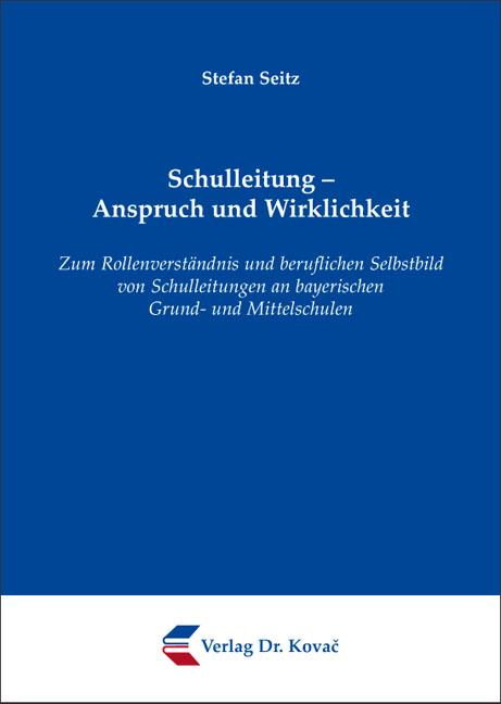 Cover: Schulleitung – Anspruch und Wirklichkeit