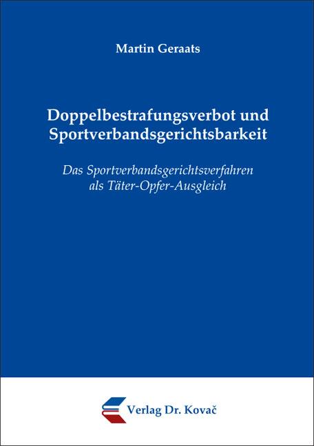 Cover: Doppelbestrafungsverbot und Sportverbandsgerichtsbarkeit