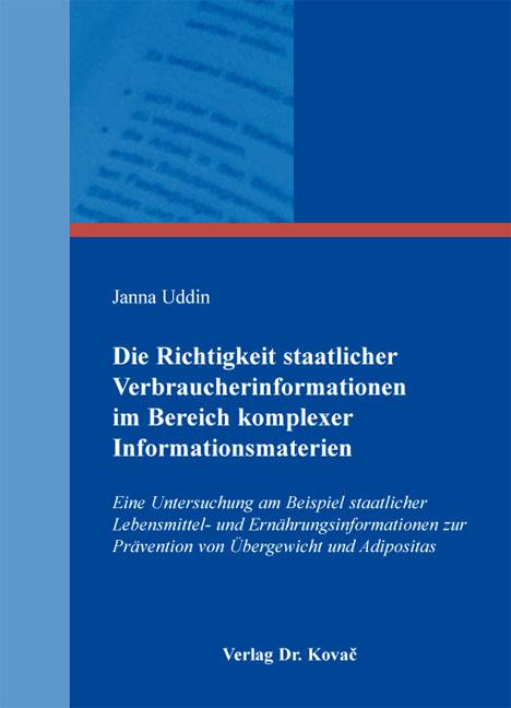 Cover: Die Richtigkeit staatlicher Verbraucherinformationen im Bereich komplexer Informationsmaterien
