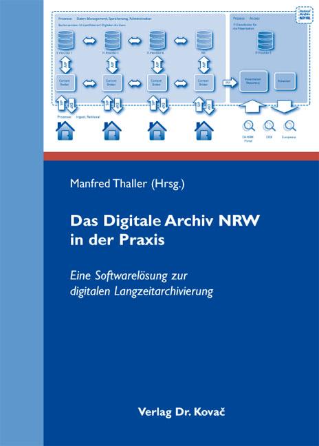Cover: Das Digitale Archiv NRW in der Praxis