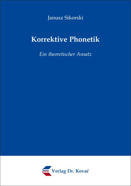 Cover: Korrektive Phonetik