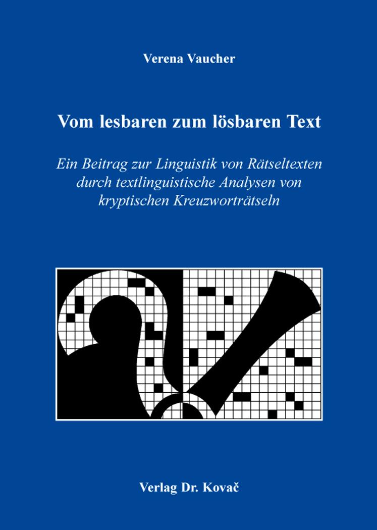 Cover: Vom lesbaren zum lösbaren Text
