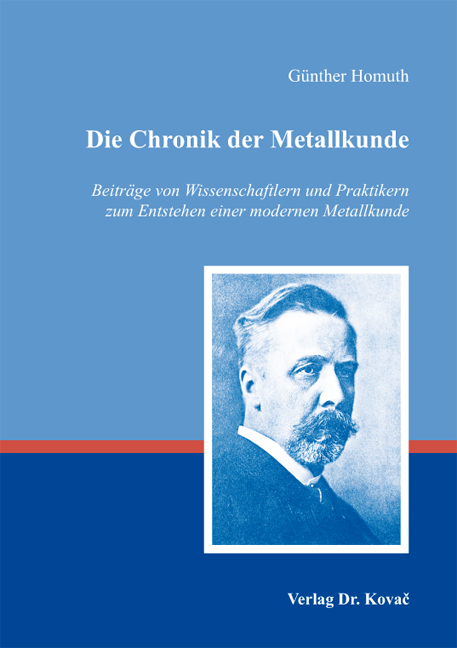 Cover: Die Chronik der Metallkunde