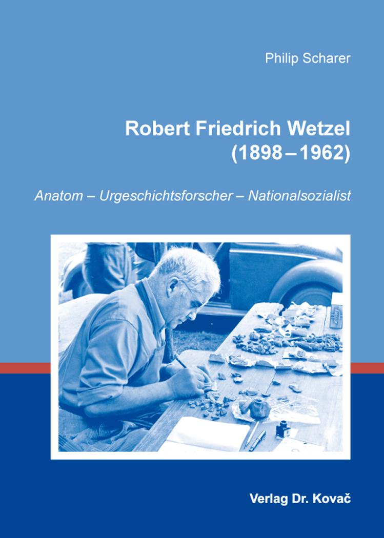 Cover: Robert Friedrich Wetzel (1898–1962)