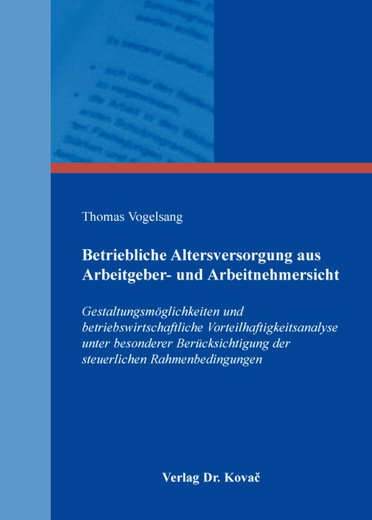 Cover: Betriebliche Altersversorgung aus Arbeitgeber- und Arbeitnehmersicht