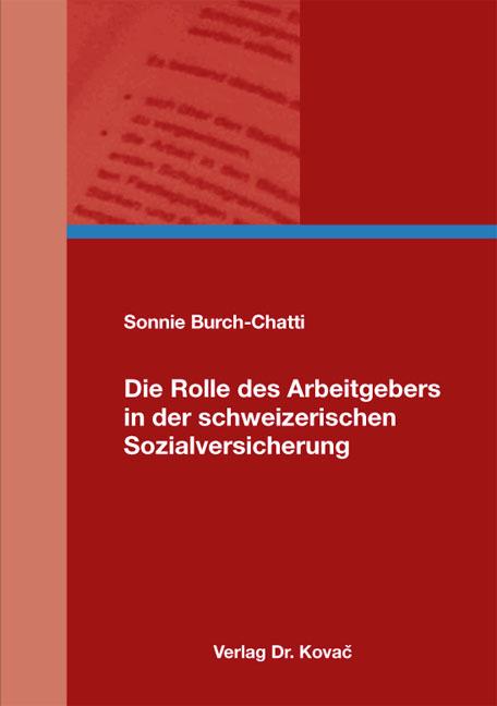 Cover: Die Rolle des Arbeitgebers in der schweizerischen Sozialversicherung