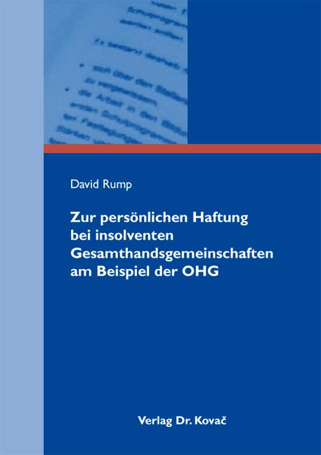 Cover: Zur persönlichen Haftung bei insolventen Gesamthandsgemeinschaften am Beispiel der OHG