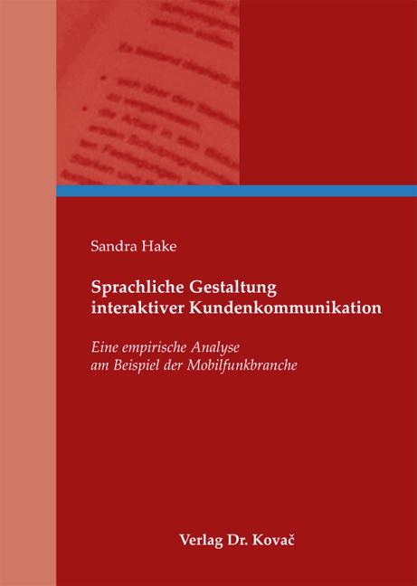 Cover: Sprachliche Gestaltung interaktiver Kundenkommunikation
