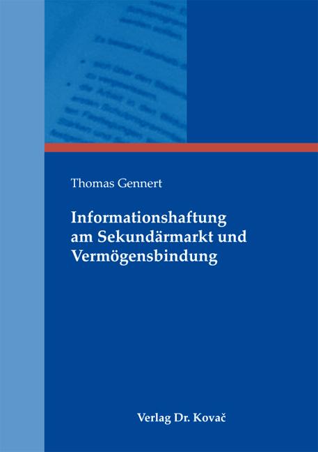 Cover: Informationshaftung am Sekundärmarkt und Vermögensbindung