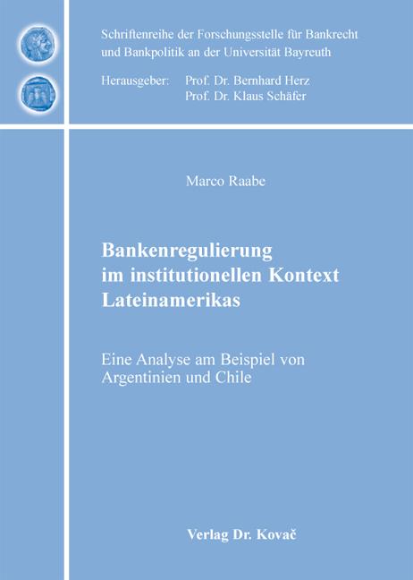 Cover: Bankenregulierung im institutionellen Kontext Lateinamerikas