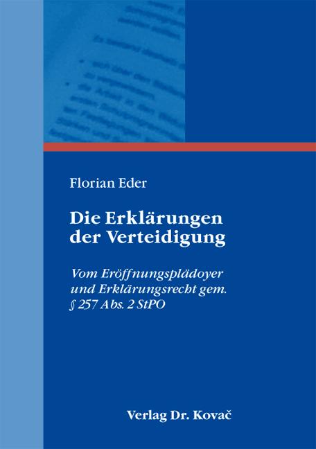 Cover: Die Erklärungen der Verteidigung